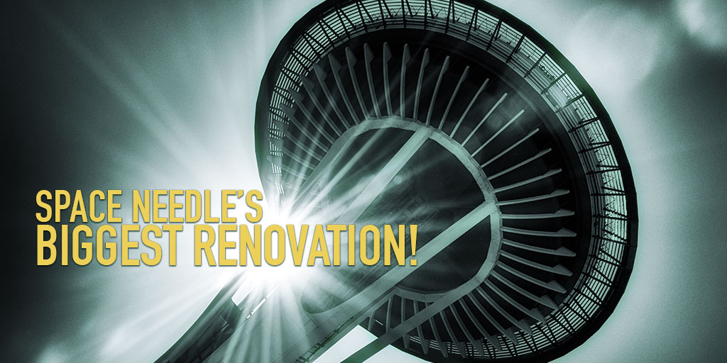 Seattle Space Needle's rennovation