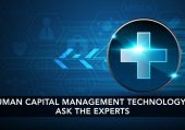Human Capital Management Technology - Ask the experts