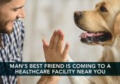 Man's Best Friend Coming to a Healthcare Facility Near You