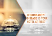 Legionnaires Disease: Is Your Hotel at Risk?