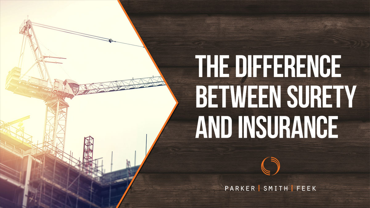 The Difference Between Surety and Insurance
