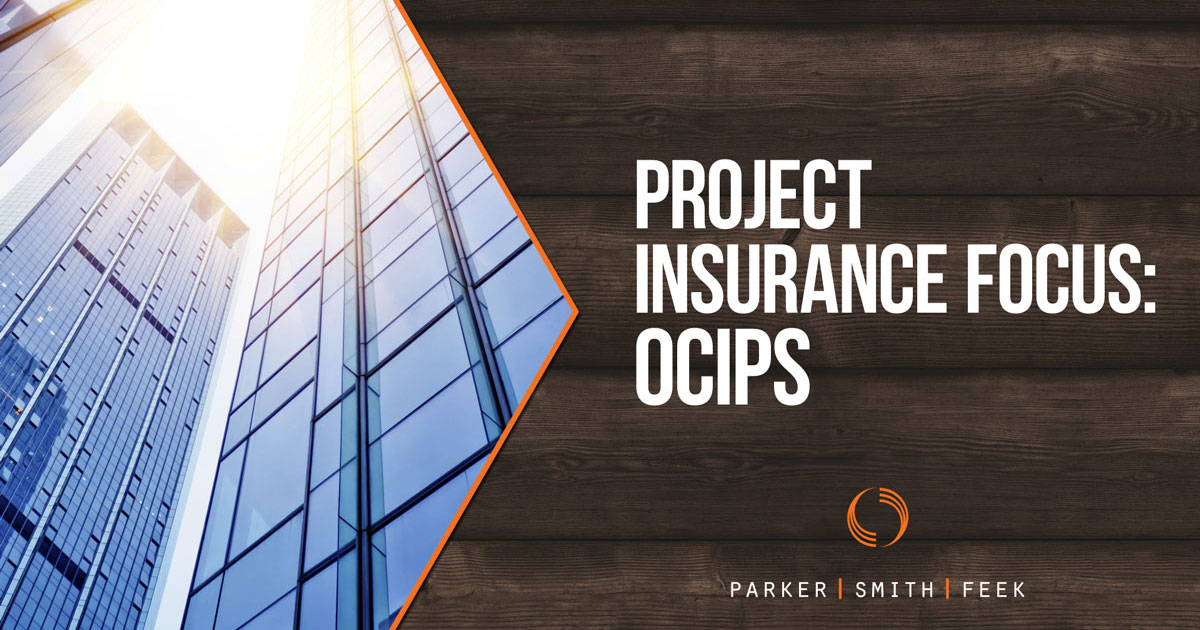 Project Insurance Focus: OCIPS