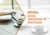 #UsToo: Sexual Harassment in Healthcare