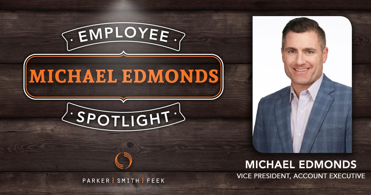 Get to know Michael Edmonds