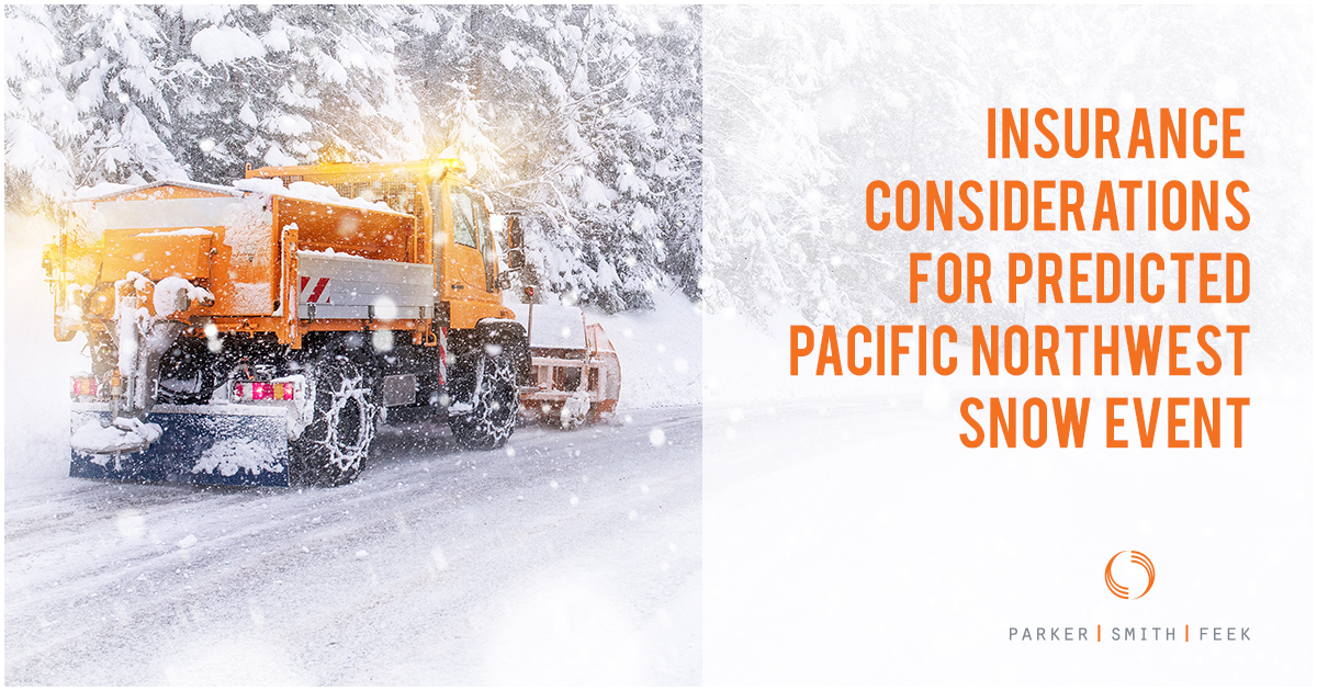 Insurance Considerations for Predicted Pacific Northwest Snow Event