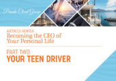 Becoming the CEO of Your Personal Life: Your Teen Driver