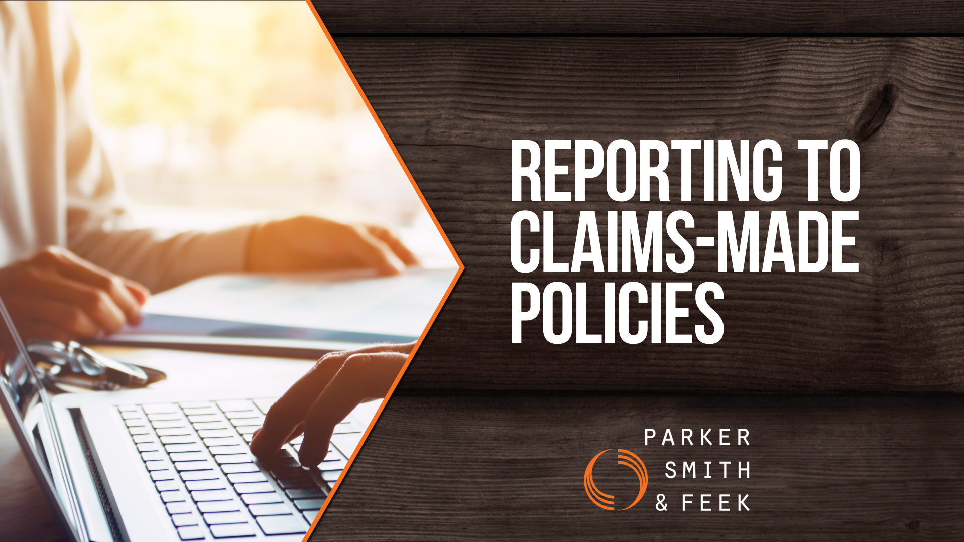 Reporting to claims-made policies