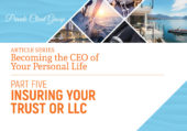 Private Client Group :: Insuring Your Trust or LLC
