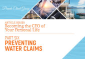 Becoming the CEO of Your Personal Life - A Personal Insurance Series: Preventing Water Claims