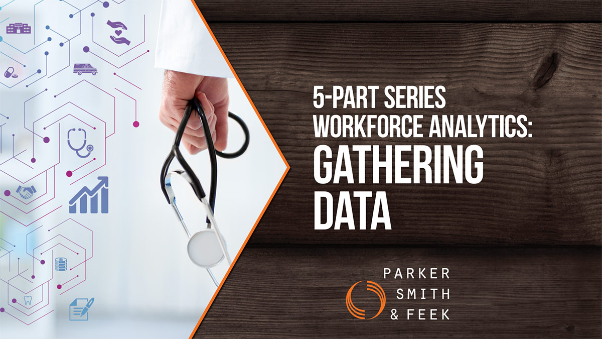 WorkforceAnalytics is a strategy to help implement a successful and meaningful benefits program. Parker, Smith & Feek, Inc. Account Executive Disa Davis dives into gathering data and understanding how employees think, act, and respond in part two of her five-part series on workforce analytics.
