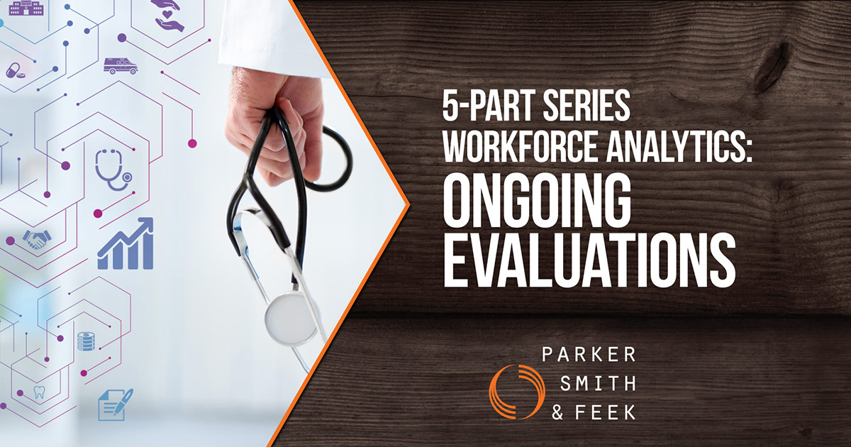 Workforce Analytics Part 5: Ongoing Evaluations