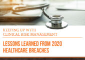 Lessons Learned from 2020 Healthcare Breaches