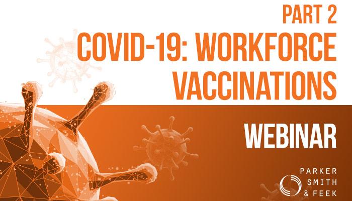 Part 2: COVID-19 Workforce Vaccination Webinar