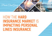 How the Hard Insurance Market is Impacting Personal Lines Insurance