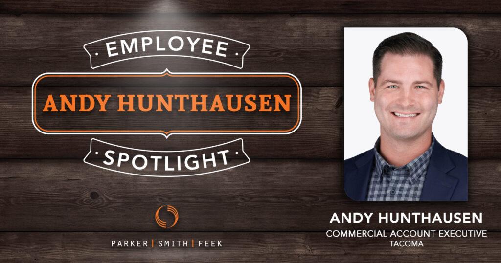 Parker, Smith & Feek Employee Spotlight, Andy Hunthausen