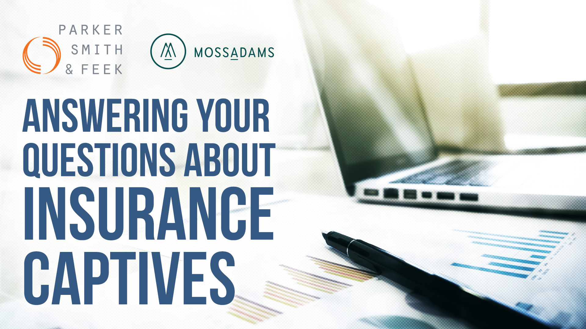 Webinar: Answering Your Questions About Insurance Captives