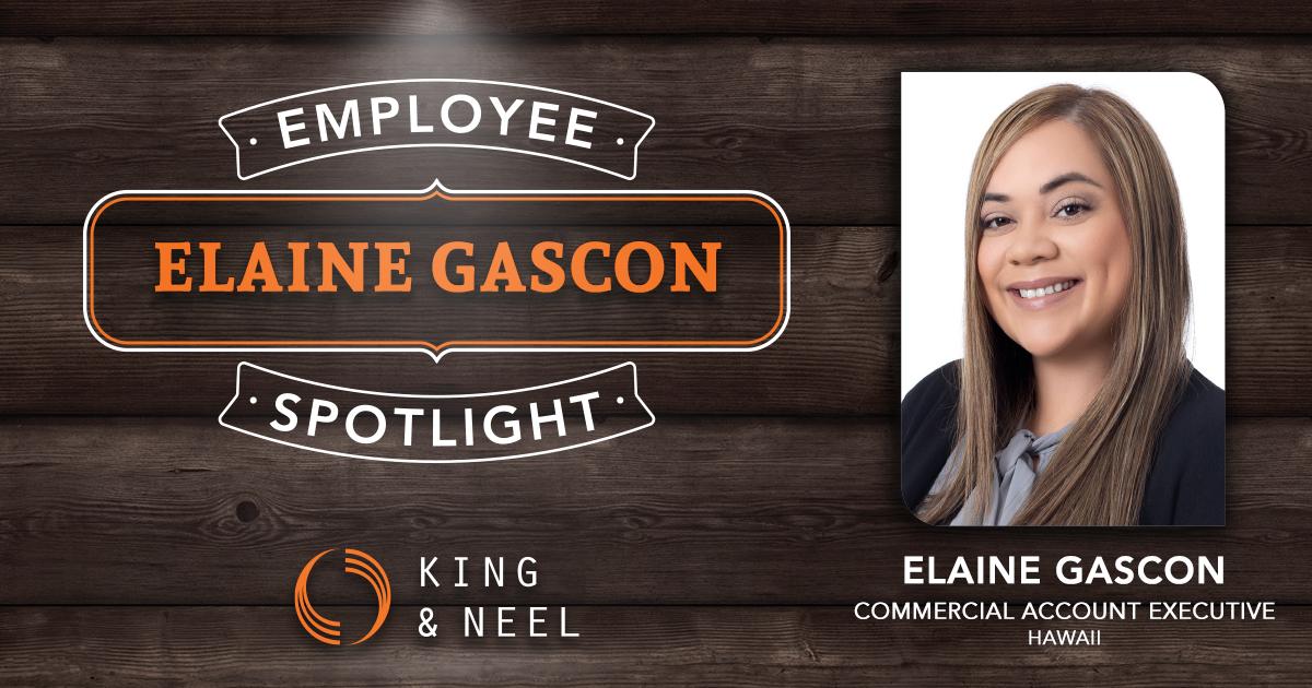 King & Neel Account Executive Elaine Gascon's Spotlight