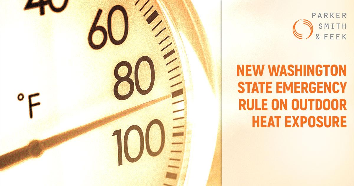New Washington State Emergency Rule on Outdoor Heat Exposure