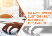 The most common questions about non-owned auto liability