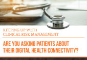 Are you asking patients about their digital health connectivity