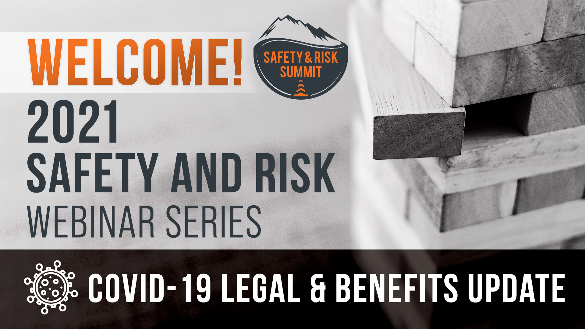 PS&F Safety and Risk Summit: COVID-19 Legal and Benefits Update