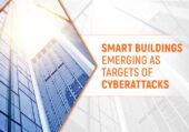 Smart buildings emerging as targets of cyberattacks