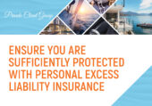 Ensure You are Sufficiently Protected with Personal Excess Liability Insurance